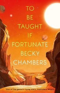 [To Be Taught, If Fortunate: A Novella (Product Image)]