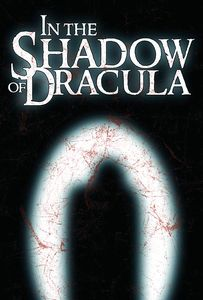 [In The Shadow Of Dracula (Novel) (Product Image)]