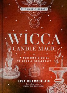 [The Mystic Library: Wicca Candle Magic: A Beginner's Guide To Candle Spellcraft (Hardcover) (Product Image)]