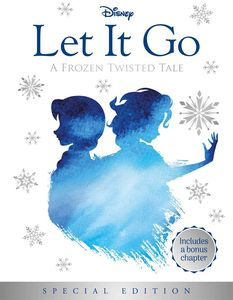 [Disney: Frozen: Let It Go (Twisted Tales) (Product Image)]