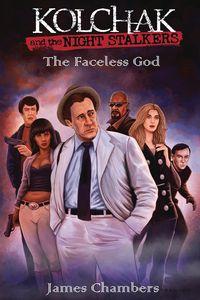 [Kolchak & The Nightstalkers: The Faceless God (Hardcover) (Product Image)]