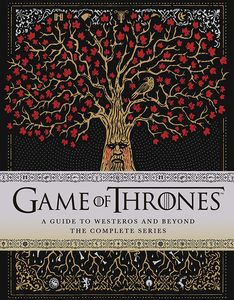 [Game Of Thrones: A Guide To Westeros & Beyond: The Complete Series (Hardcover) (Product Image)]