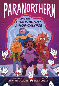 [Paranorthern & The Chaos Bunny A-Hop-Calypse (Hardcover) (Product Image)]