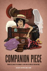 [Companion Piece: Woman Celebrate The Humans, Aliens & Tin Dogs Of Doctor Who (Product Image)]