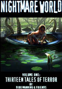 [Nightmare World: Volume 1: 13 Tales Of Terror (Product Image)]