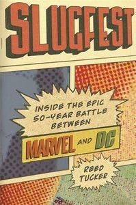 [Slugfest: Inside The 50-Year Battle Between Marvel & DC (Product Image)]