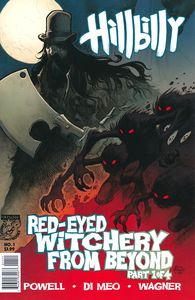 [Hillbilly: Red Eyed Witchery From Beyond #1 (Product Image)]