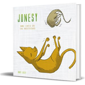 [Jonesy: Nine Lives On The Nostromo (Hardcover) (Product Image)]