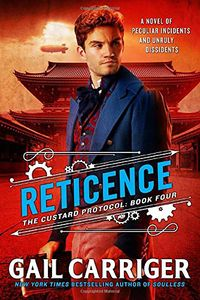 [The Custard Protocol: Book 4: Reticence (Hardcover) (Product Image)]