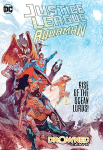 [Justice League/Aquaman: Drowned Earth (Hardcover) (Product Image)]