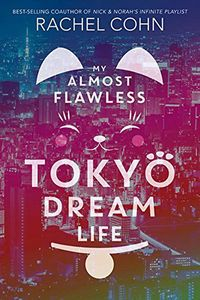 [My Almost Flawless Tokyo Dream Life (Hardcover) (Product Image)]