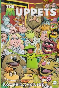 [The Muppets: Omnibus (Hardcover - Roger Langridge Cover) (Product Image)]