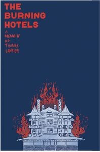 [The Burning Hotels: A Graphic Memoir (Product Image)]