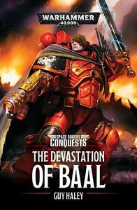 [Warhammer 40K: Spare Marine Conquests: The Devastation Of Baal (Product Image)]