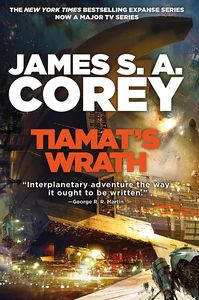 [The Expanse: Book 8: Tiamat's Wrath (Hardcover Signed Edition) (Product Image)]