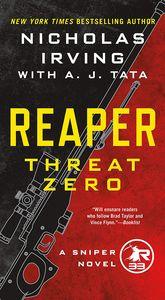[Reaper: Threat Zero: A Sniper Novel (Product Image)]