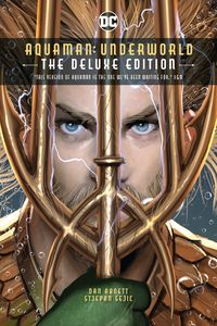 [Aquaman: Underworld (Deluxe Edition Hardcover) (Product Image)]
