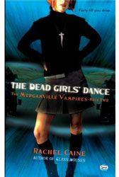 [The Morganville Vampires: Book 2: The Dead Girls' Dance (Product Image)]