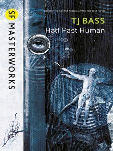 [SF Masterworks: Half Past Human (Product Image)]