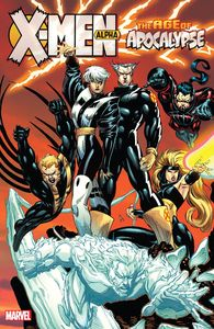 [X-Men: Age Of Apocalypse: Volume 1: Alpha (New Printing) (Product Image)]