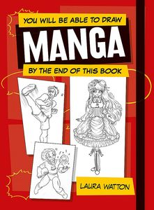 [You Will Be Able To Draw Manga By The End Of This Book (Product Image)]