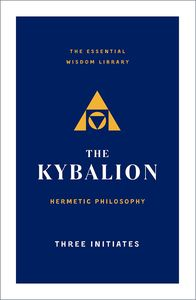 [The Kybalion: Hermetic Philosophy (Product Image)]
