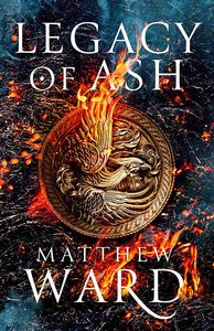 [Legacy Trilogy: Book 1: Legacy Of Ash (Limited Signed Edition Hardcover) (Product Image)]
