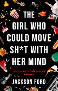 [The Girl Who Could Move Sh*T With Her Mind (Product Image)]