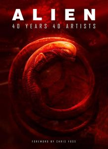 [Alien: 40 Artists 40 Years (Hardcover) (Product Image)]