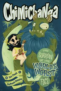[Chimichanga: Sorrow Of The World's Worst Face (Hardcover) (Product Image)]