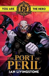 [Fighting Fantasy: The Port of Peril (Product Image)]
