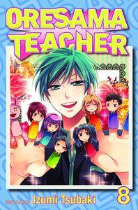 [Oresama Teacher: Volume 8 (Product Image)]