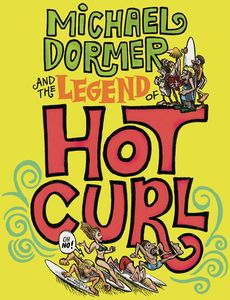 [Michael Dormer & The Legend Of Hot Curl (Hardcover) (Product Image)]