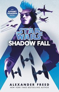 [Star Wars: Shadow Fall: An Alphabet Squadron Novel (Product Image)]