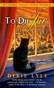 [To Die Fur (Product Image)]