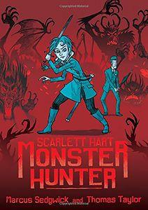 [Scarlett Hart: Monster Hunter (Hardcover) (Product Image)]