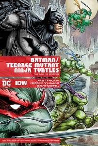 [Batman/Teenage Mutant Ninja Turtles: Deluxe Edition (Hardcover) (Product Image)]