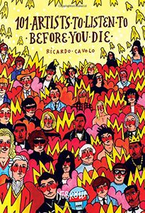 [101 Artists To Listen To Before You Die (Hardcover) (Product Image)]