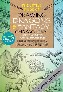 [The Little Book Of Drawing Dragons & Fantasy Characters (Product Image)]