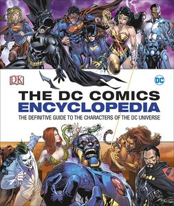 [The DC Comics Encyclopedia (Hardcover - Revised 2016 Edition) (Product Image)]