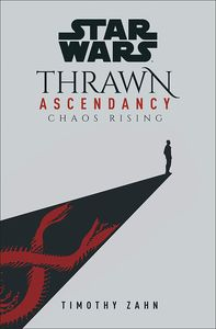 [Star Wars: Thrawn Ascendancy: Book 1: Chaos Rising (Hardcover) (Product Image)]