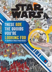 [Star Wars: Search & Find: These Are Droids You're Looking For (Hardcover) (Product Image)]
