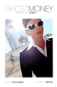 [Ghost Money: Volume 1: Death In Dubai (Hardcover) (Product Image)]