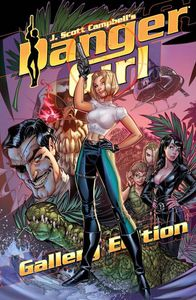[J Scott Campbell's Danger Girl: Gallery Edition (Hardcover) (Product Image)]