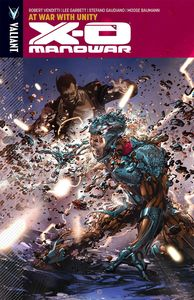 [X-O Manowar: Volume 5: At War With Unity (Product Image)]