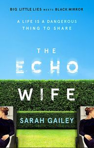 [The Echo Wife (Signed Bookplate Edition Hardcover) (Product Image)]