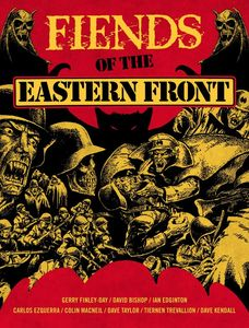 [Fiends Of The Eastern Front (Product Image)]