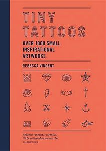 [Tiny Tattoos: Over 1000 Small Inspirational Artworks (Hardcover) (Product Image)]