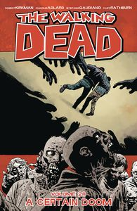 [The Walking Dead: Volume 28: A Certain Doom (Product Image)]