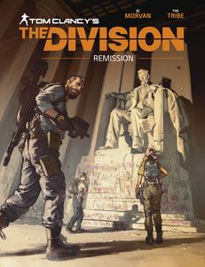[Tom Clancy's The Division: Remission (Hardcover) (Product Image)]
